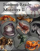 Summon-Ready Monsters II