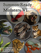 Summon-Ready Monsters VI