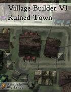 Village Builder VI - Ruined Town
