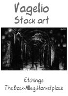Etchings: The back-alley Marketplace