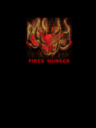 Fires Hunger