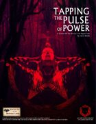 Tapping the Pulse of Power