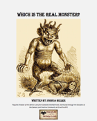 Which is the Real Monster?
