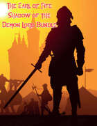 Earl of Fife Shadow of the Demon Lord [BUNDLE]