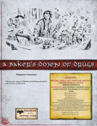 A Baker's Dozen of Drugs