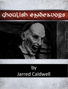 Ghoulish Endeavors