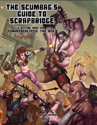 The Scumbag's Guide to Scrapbridge