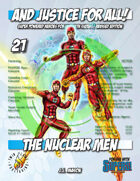 And Justice for All! v21 - The Nuclear Men