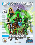 And Justice for All! v24 - Powerforce