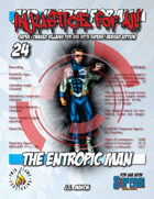 Injustice for All! v24 - The Entropic Man