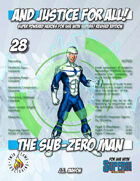 And Justice for All! v28 - Sub-Zero Man