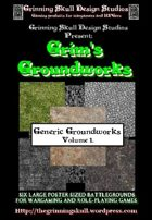 Grim's Groundworks: Generic Groundworks Vol 1.