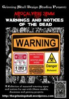 Apocalypse 28mm: Warnings & Notices of the dead