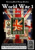 World War 1 28mm British Propaganda posters