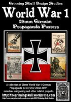 World War 1 28mm German Propaganda posters