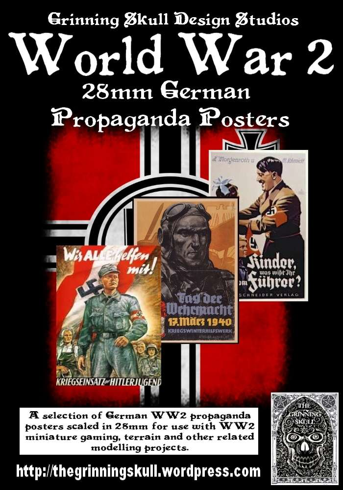 World War 2 28mm German Propaganda posters - Grinning ...