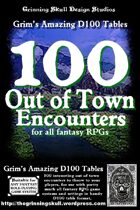 100 Out of Town Encounters for all Fantasy RPGs