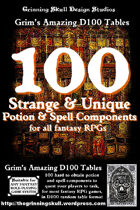 100 Strange & Unique Potion & Spell components, for all fantasy RPGs