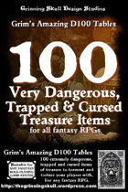100 Very Dangerous, Trapped & Cursed Treasure Items for all fantasy RPGs