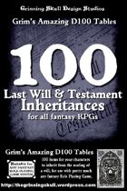 100 Last Will & Testament Inheritances for all fantasy RPGs