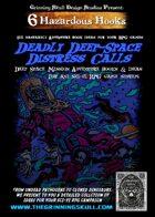 6 Hazardous Hooks: Deadly Deep-Space Distress Calls