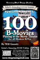 100 B-Movies playing at the Movie Theatre for all Modern RPGs