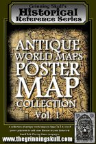 Grinning Skull's Historical Reference Series: Antique World Maps- Poster Map Collection Vol 1.