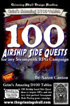 100 Airship Side Quests for any Steampunk RPG Campaign.