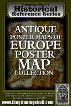 Grinning Skull's Historical Reference Series: Antique Poster Maps of Europe Poster Map Collection Vol 1.
