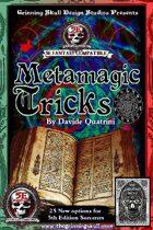 Metamagic Tricks for 5th Edition Fantasy