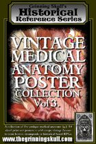 Grinning Skull's Historical Reference Series: Vintage Medical Anatomy Poster Collection Vol 3.