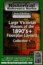 Grinning Skull's Historical reference series: Large Victorian Houses of the 1890's+ Floorplans Layout Collection 1
