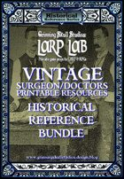LARP LAB: Vintage Doctors/Medical printable resources [BUNDLE]