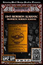 LARP LAB Historical Reference: 1845 Mormon Prophetic Almanac