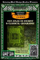 LARP LAB Historical Reference: 1925 Atlas of Ancient & Classical Geography