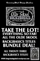 Olde Skool, No Frills, Back2basics: Take the lot!  [BUNDLE]