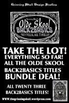 Olde Skool, No Frills, Back2basics: Take the lot!  [BUNDLE]