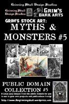 Grim's stock Arts: Myths & Monsters #5: Public Domain Collection #5.