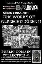 Grim's stock Arts: The works of Albrecht Durer #1: Public Domain Collection #6.