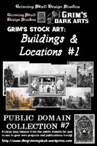 Grim's stock Arts: Buildings & Locations #1: Public Domain Collection #7.