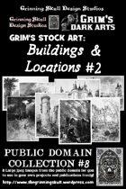 Grim's stock Arts: Buildings & Locations #2: Public Domain Collection #8.