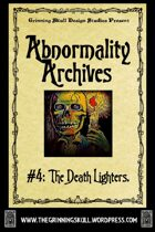 Abnormality Archives: #4 The Death Lighters