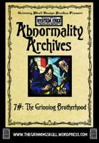 Abnormality Archives: #7 The Grinning Brotherhood