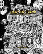 Under the Tavern - Basic Edition