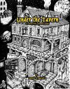 Under the Tavern - Basic Edition