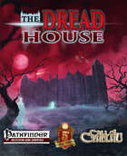 The Dread House [BUNDLE]