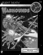 Silent Death: Warhounds
