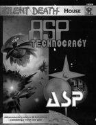 Silent Death: ASP Technocracy