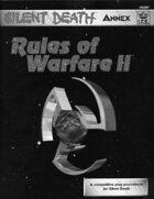 Silent Death: Rules of Warfare II