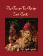 The Faery Tea Party Cook Book
